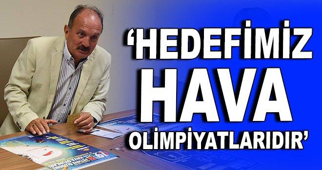 """Başkan Saatcı, """"Hedefimiz FAI 2020 Hava Olimpiyatlarıdır"""""""