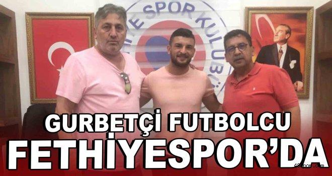 Gurbetçi futbolcu Fethiyespor'da