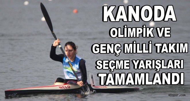 Kanoda olimpik ve genç milli takım seçme yarışları tamamlandı