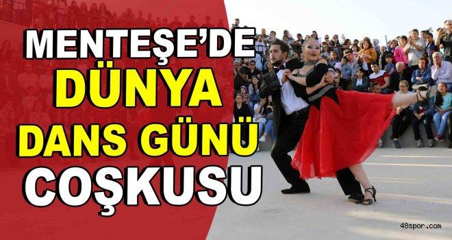 Menteşe'de Dünya Dans Günü Coşkusu