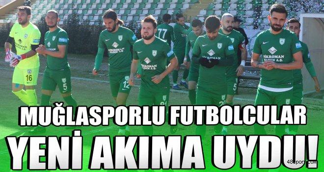 Muğlasporlu futbolcular yeni akıma uydu!