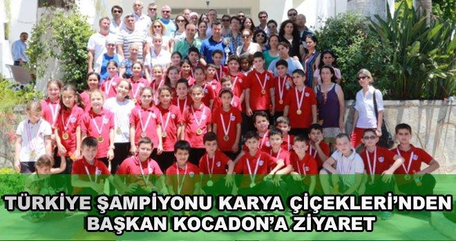 Türkiye Şampiyonu Karya Çiçekleri'nden Başkan Kocadon'a Ziyaret