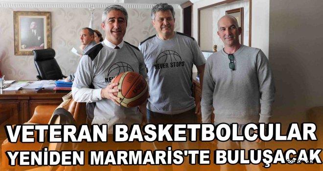 Veteran basketbolcular yeniden Marmaris'te buluşacak