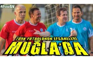 Türk futbolunun efsaneleri Muğla'da